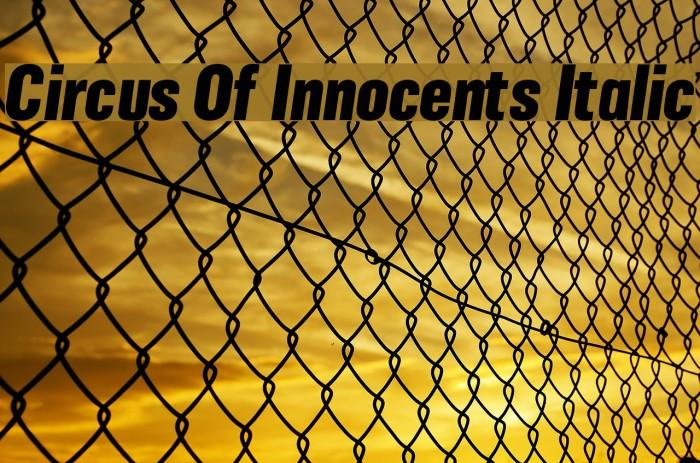 Circus Of Innocents Italic Шрифта examples