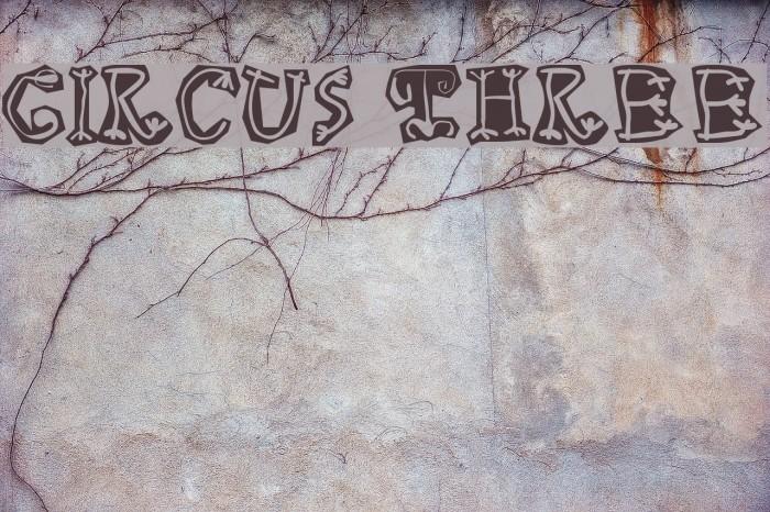 Circus Three Шрифта examples
