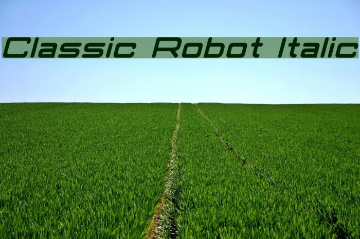 Classic Robot Italic Font examples