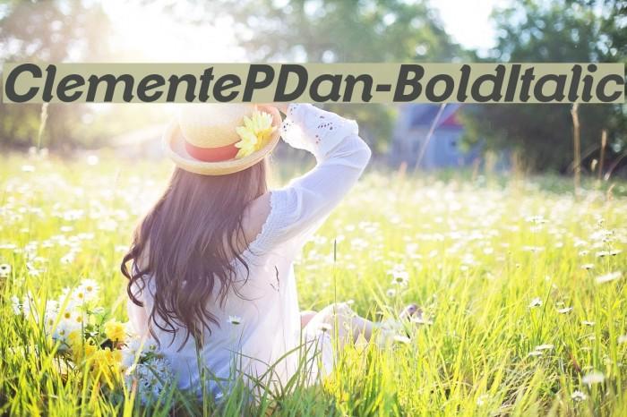 ClementePDan-BoldItalic Font examples