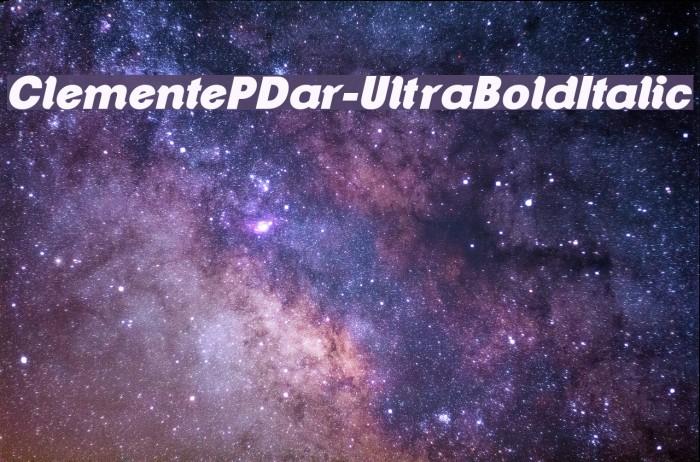 ClementePDar-UltraBoldItalic Font examples