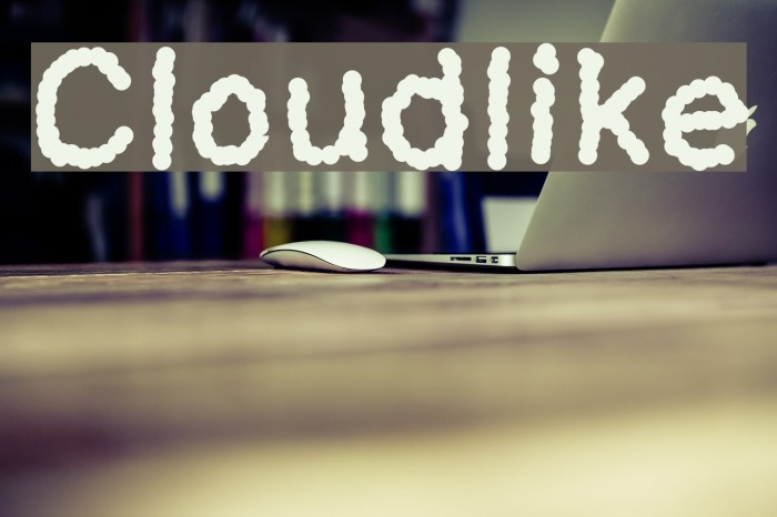 Cloudlike Font examples