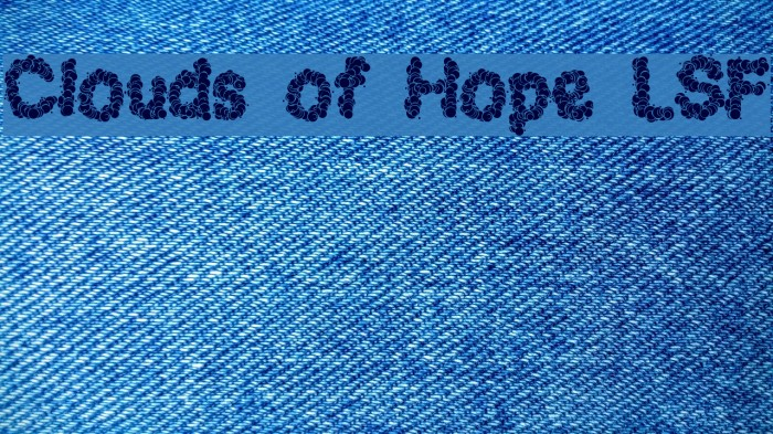 Clouds of Hope LSF Font examples