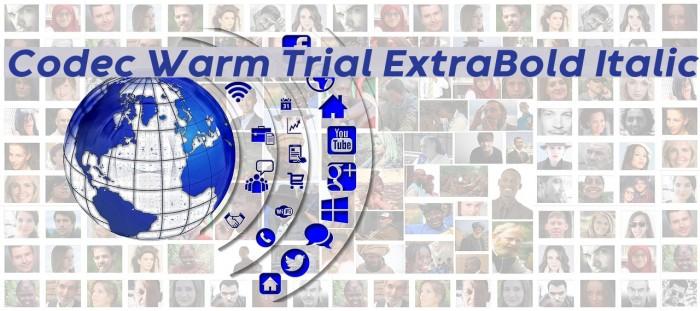 Codec Warm Trial ExtraBold Italic Schriftart examples