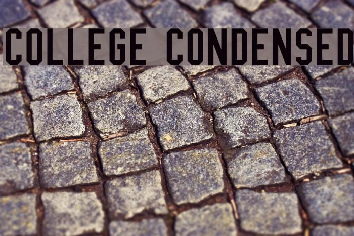 College Condensed Caratteri examples