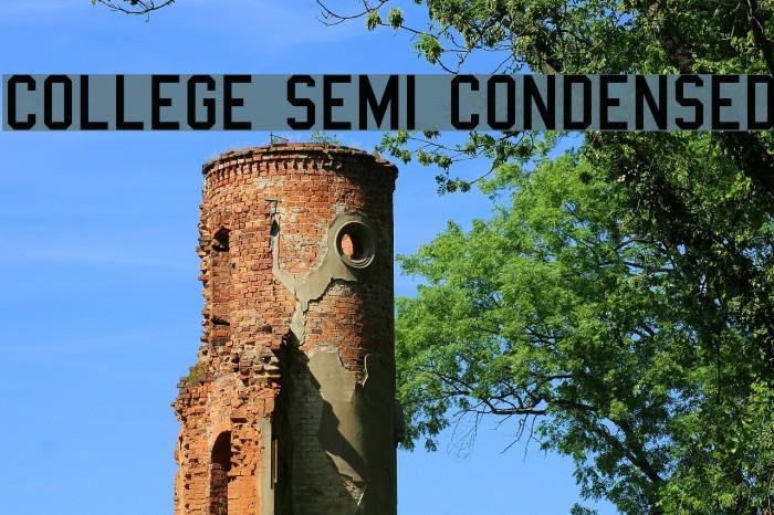 College Semi condensed Font examples