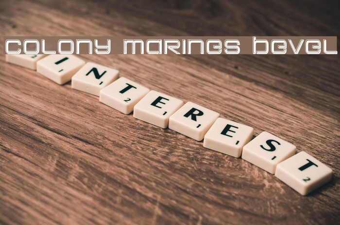 Colony Marines Bevel Font examples