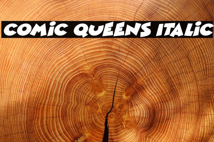 Comic Queens Italic Schriftart examples