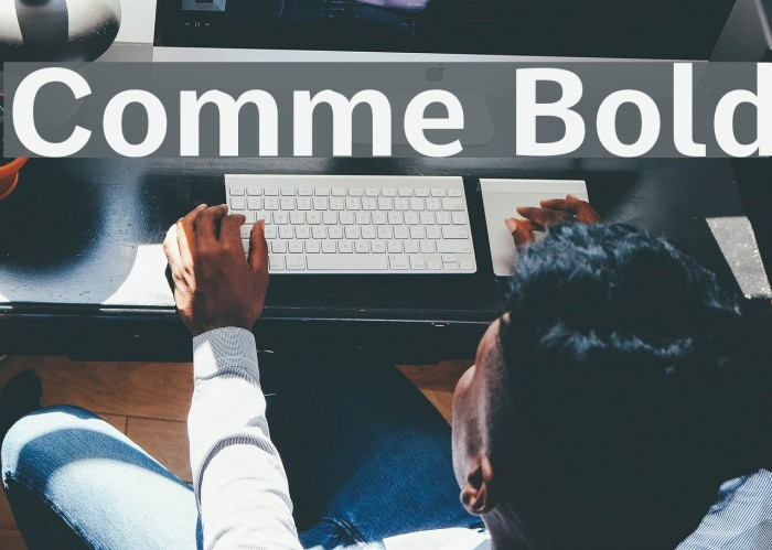 Comme Bold Fonte examples