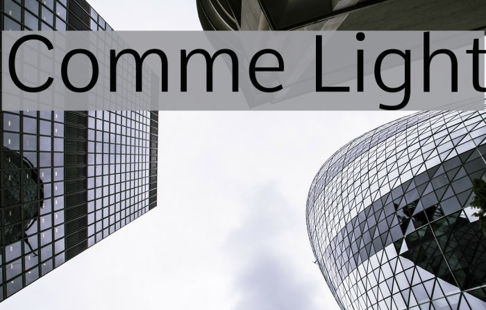Comme Light Fonte examples