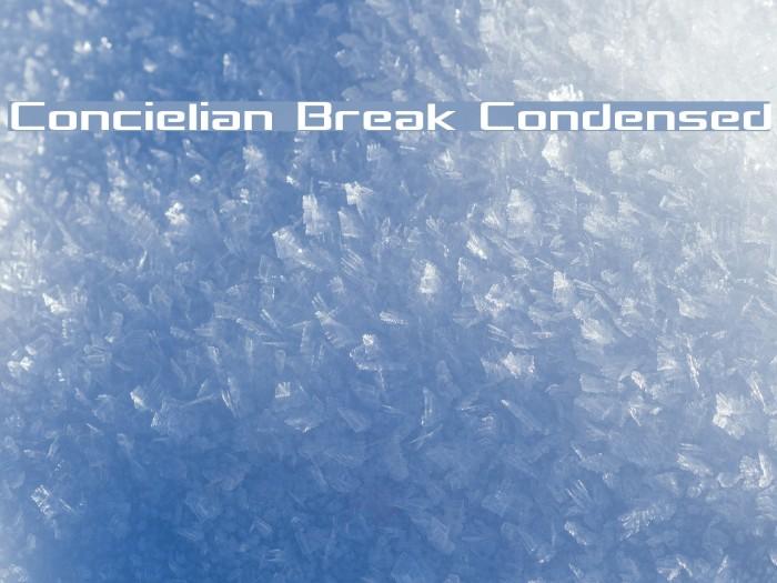 Concielian Break Condensed Font examples