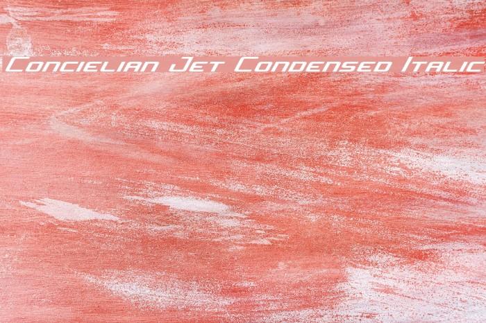 Concielian Jet Condensed Italic Font examples