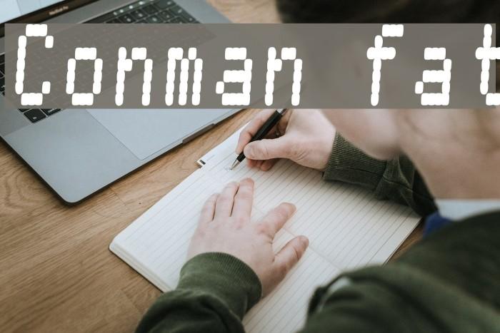 Conman fat Font examples