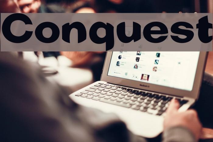 Conquest फ़ॉन्ट examples