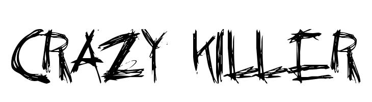 Crazy Killer  नि: शुल्क फ़ॉन्ट्स डाउनलोड