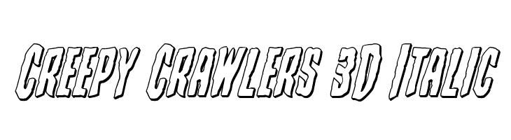 Creepy Crawlers 3D Italic  Free Fonts Download