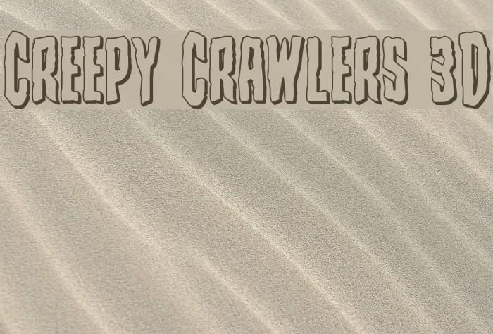 Creepy Crawlers 3D Font examples