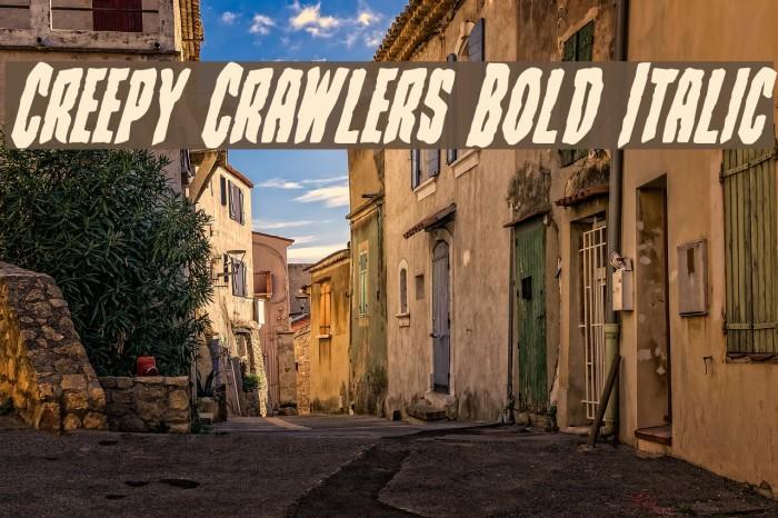 Creepy Crawlers Bold Italic Schriftart examples