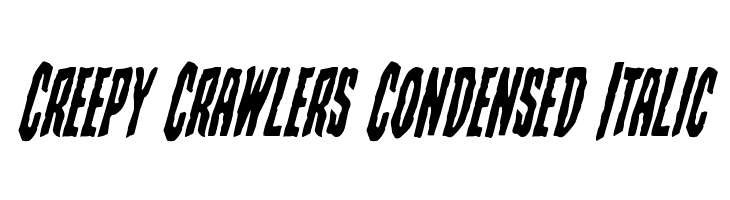 Creepy Crawlers Condensed Italic Schriftart
