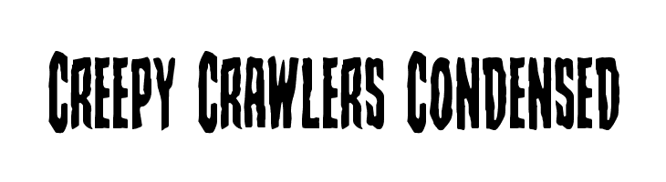 Creepy Crawlers Condensed  Free Fonts Download