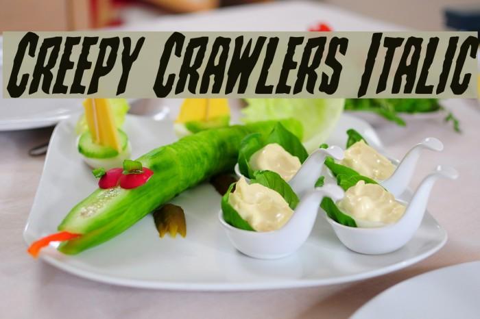 Creepy Crawlers Italic Font examples