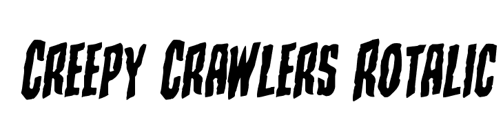 Creepy Crawlers Rotalic Шрифта
