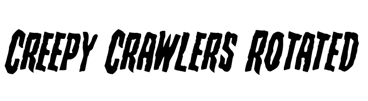 Creepy Crawlers Rotated Font