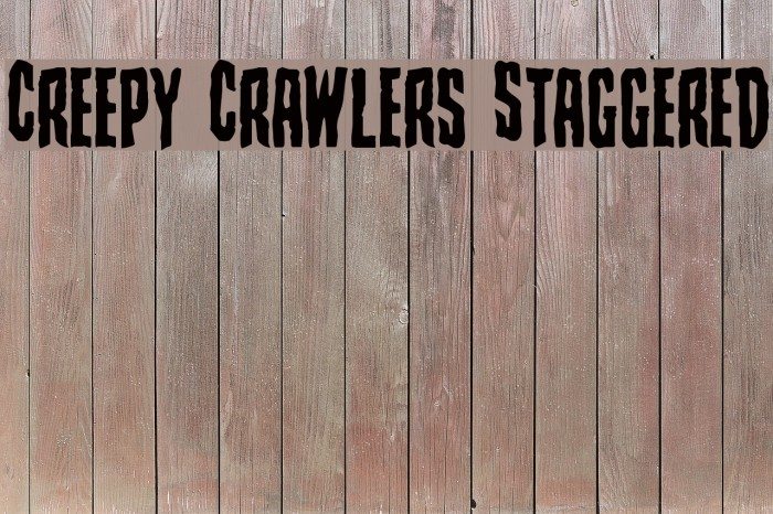 Creepy Crawlers Staggered Font examples