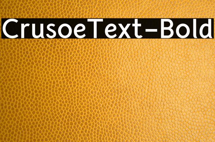 CrusoeText-Bold Font examples