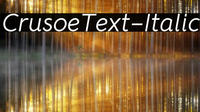 CrusoeText-Italic Fuentes examples