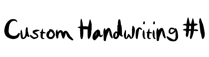 Custom Handwriting #1  Скачать бесплатные шрифты