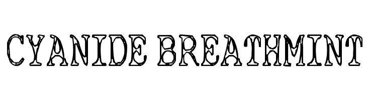 Cyanide Breathmint  Free Fonts Download