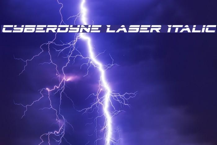 Cyberdyne Laser Italic Schriftart examples