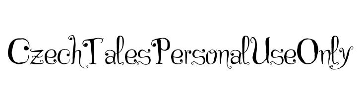 Czech Tales Personal Use Only  नि: शुल्क फ़ॉन्ट्स डाउनलोड