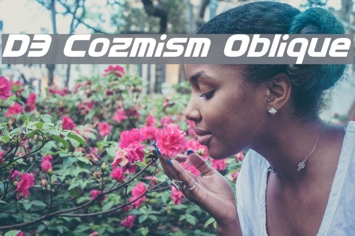 D3 Cozmism Oblique Шрифта examples