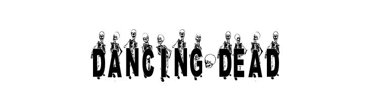 DANCING-DEAD  नि: शुल्क फ़ॉन्ट्स डाउनलोड