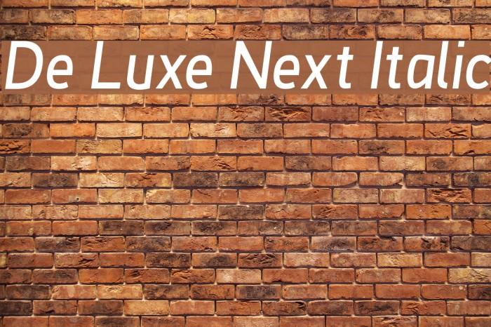 De Luxe Next Italic Font examples