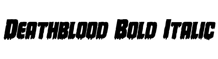 Deathblood Bold Italic  Descarca Fonturi Gratis
