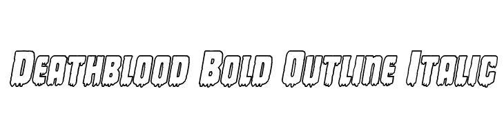 Deathblood Bold Outline Italic  Free Fonts Download