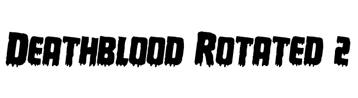 Deathblood Rotated 2  Free Fonts Download