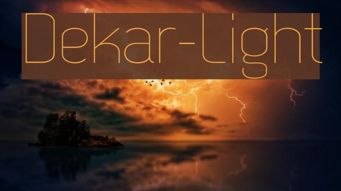 Dekar-Light Fonte examples