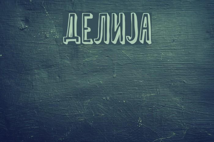 Delija Шрифта examples