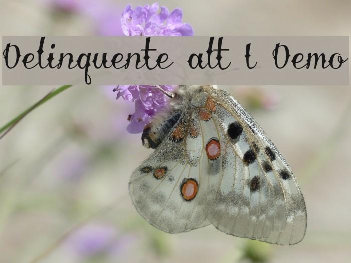 Delinquente alt I Demo Font examples