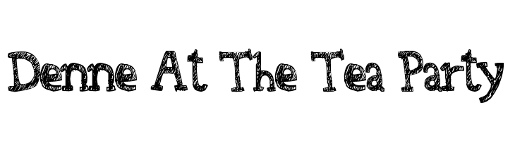 Denne At The Tea Party  Free Fonts Download