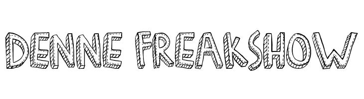 Denne Freakshow  Free Fonts Download