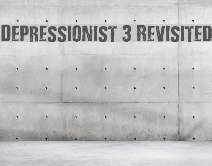 Depressionist 3 Revisited Font examples
