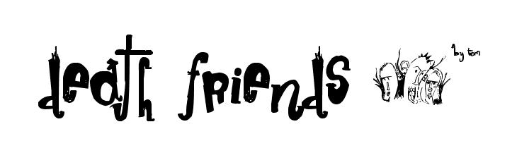 death friends �*  Free Fonts Download