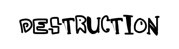 destruction  नि: शुल्क फ़ॉन्ट्स डाउनलोड