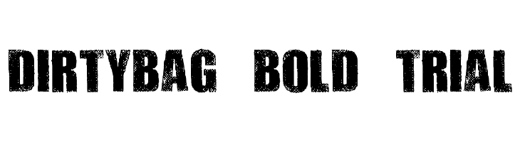 DIRTYBAG BOLD TRIAL Font - free fonts download