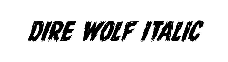 Dire Wolf Italic  baixar fontes gratis